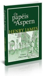 Os papéis de Aspern, de Henry James