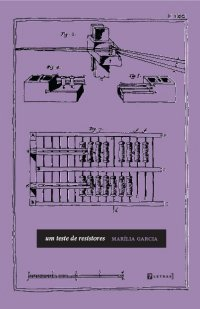 Um teste de resistores, de Marilia Garcia