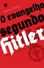 O evangelho segundo Hitler, de Marcos Peres