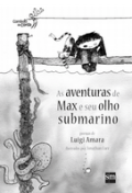 As aventuras de Max e seu olho submarino