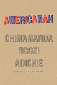 Capa do livro Americanah, de Chimamanda Ngozi Adichie