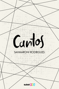 Cantos, de Sahmaroni Rodrigues