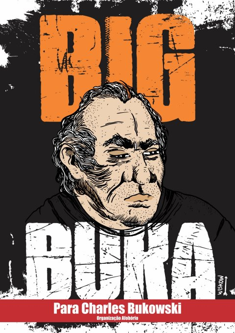 Capa de Big Buka – Para Charles Bukowski