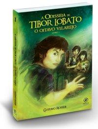 A Odisseia de Tibor Lobato - O oitavo vilarejo