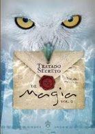 Tratado secreto de magia - Volume II