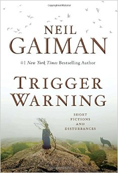 Trigger warning, de Neil Gaiman