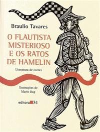 Flautista misterioso e os ratos de Hamelin, O