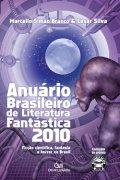 Anuário brasileiro de literatura fantástica 2010