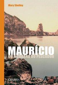 Maurício, ou a cabana do pescador