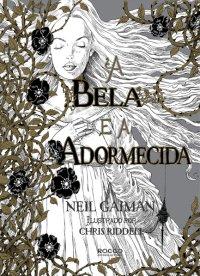 A bela e a adormecida, de Neil Gaiman