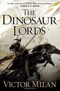 The dinosaur lords, de Victor Milán