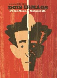 Capa da adaptação em quadrinhos feita pelos irmãos pelos irmãos Fábio Moon e Gabriel Bá do livro Dois irmãos, do escritor Milton Hatoum
