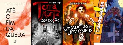 Até o fim da queda, de Ivan Mizanzuk; Terra Morta: Infecção, de Tiago Toy; Caçadores de demônios, de Ademir Pascale; e Imaginários em Quadrinhos 3