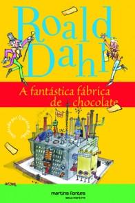 Capa da edição brasileira do livro A fantástica fábrica de chocolate, de Road Dahl, publicada pelo Selo Martins