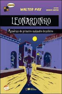 Leonardinho - Memórias do primeiro malandro brasileiro