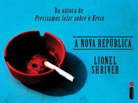 Detalhe da capa do livro A nova república, de Lionel Shriver