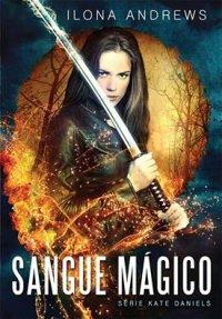 Sangue mágico, de Ilona Andrews
