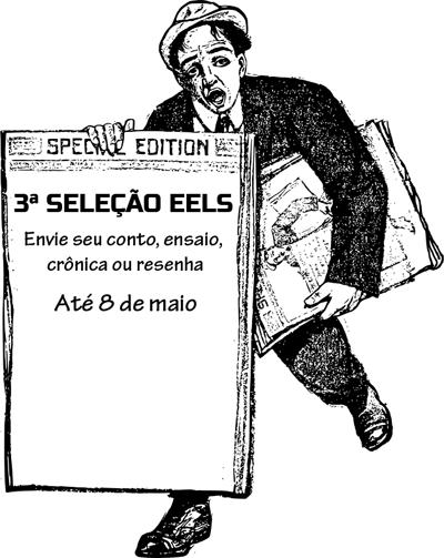 3ª Seleção Eels - Envie seu texto até 8 de maio