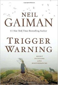 Trigger warning, de Neil Gaiman