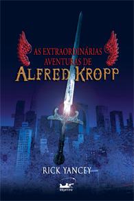 Extraordinárias aventuras de Alfred Kropp, As