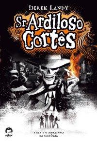 Sr. Ardiloso Cortês