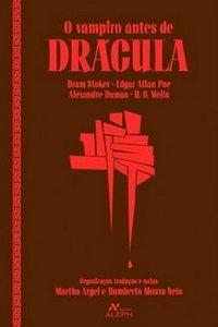 Vampiro antes de Drácula, O