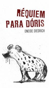 Réquiem para Dóris, de Oneide Diedrich